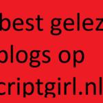 10 best gelezen blogs op Scriptgirl.nl