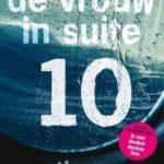 Leest lekker weg: De Vrouw in Suite 10 - Ruth Ware