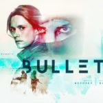 Finse thrillerserie Bullets nu te zien op Lumiereseries.com