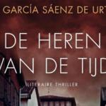 Derde en laatste deel van 'De Witte Stad' - trilogie: 'De Heren van de Tijd' - Eva García Sáenz de Urturi