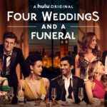 Four weddings and a funeral serie