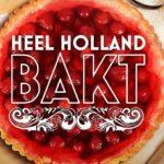 Heerlijk! Heel Holland Bakt keert 3 september terug op NPO1