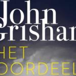 Soms een beetje triest, maar wel goed: Het Oordeel - John Grisham