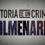 Nu op Netflix: de serie Historia de un Crimen: Colmenares