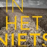 Wat een fijne thriller: In het niets - Christian White