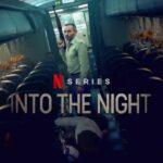 Vanaf 8 september op Netflix: tweede seizoen van 'Into the night'