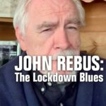 John Rebus The Lockdown Blues