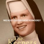 Nieuwe docureeks The Keepers vanaf 19 mei te zien op Netflix