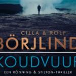 Koudvuur: de nieuwste thriller van Cilla en Rolf Börjlind is weer fijn