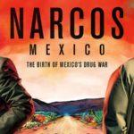 Nieuw op Netflix: de serie Narcos: Mexico