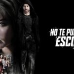 No te puedes esconder - you cannot hide