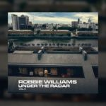 Nu al zin in het nieuwste album - Under the Radar vol. 3 - van Robbie Williams