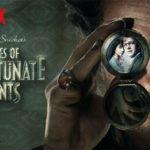 Vanaf 30 maart op Netflix: het tweede seizoen van A Series of Unfortunate Events