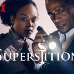 Nu te zien op Netflix: het eerste seizoen van de horrorserie Superstition