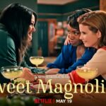 Vanaf 19 mei op Netflix: de serie 'Sweet Magnolias'