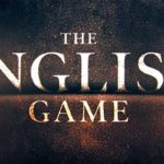 Nu op Netflix: de serie The English Game