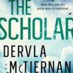 The Scholar - Dervla McTiernan