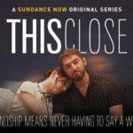 Nu op Videoland: het tweede seizoen van This Close