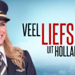 Veel Liefs Uit Holland vanaf 6 februari op Net5