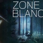 Nieuw op Netflix: de Frans-Belgische serie Zone Blanche