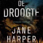 Beklemmend en aangrijpend: De Droogte - Jane Harper