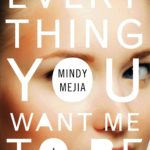 Deze psychologische thriller viel tegen: Everything you want me to be - Mindy Meija