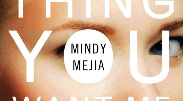 Deze psychologische thriller viel tegen: Everything you want me to be – Mindy Meija