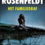 Leestip: Het Familiegraf – Hjorth Rosenfeldt