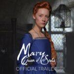 films en series met een koninklijke knipoog - mary queen of scots