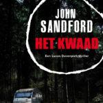 Eindelijk heb ik 't ontdekt: Het Kwaad - John Sandford (Lucas Davenport #25)