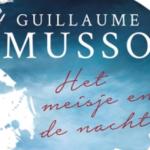 Weer een pageturner: Het Meisje en de Nacht - Guillaume Musso