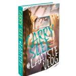 Het nieuwe boek #Laatstevlog van Carry Slee is weer fijn. (winactie gesloten)