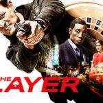 Vanaf 31 juli op de Vlaamse zender EEN: de serie The Player (met Wesley Snipes)